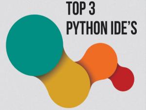 Top 3 Python IDE