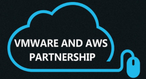 VMware and AWS Partnership